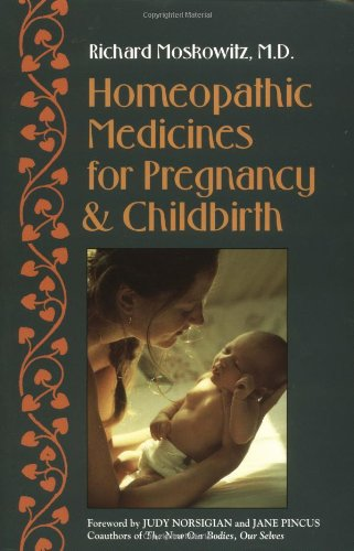 Homeopathic Medicines for Pregnancy and Childbirth  N/A 9781556431371 Front Cover