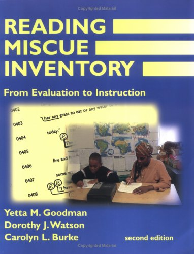 Reading Miscue Inventory : From Evaluation to Instruction 2nd 2005 edition cover