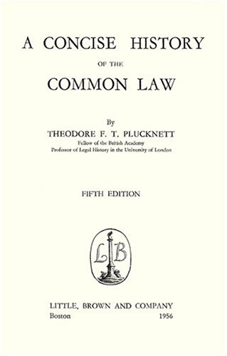 Concise History of the Common Law [1956]  5th 2010 (Facsimile) edition cover