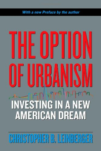 Option of Urbanism Investing in a New American Dream  2007 edition cover