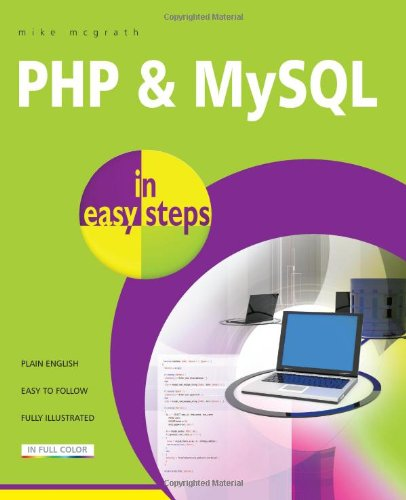 PHP and MySQL in Easy Steps   2012 9781840785371 Front Cover
