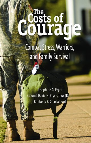 Costs of Courage Combat Stress, Warriors, and Family Survival  2012 edition cover