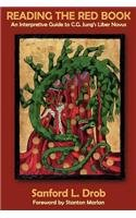 Reading the Red Book An Interpretive Guide to C. G. Jung's Liber Novus N/A edition cover