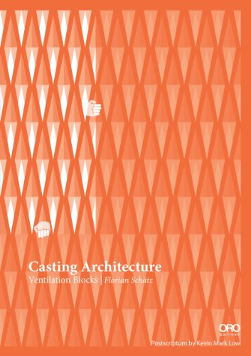 Casting Architecture Ventilation Blocks 2nd 2014 9781941806371 Front Cover