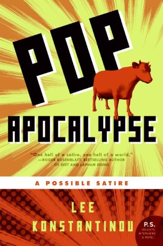 Pop Apocalypse A Possible Satire  2009 9780061715372 Front Cover