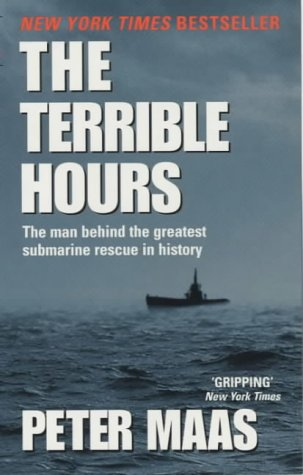 The Terrible Hours: The Epic Rescue of Men Trapped Beneath the Sea N/A edition cover