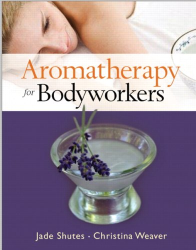 Aromatherapy for Bodyworkers   2008 edition cover