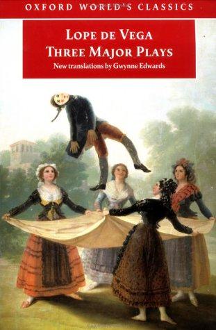Tres Comedias Ejemplares: Fuenteovejuna; el Caballero de Olmedo; el Castigo Sin Venganza   1999 edition cover