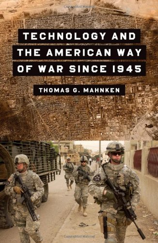 Technology and the American Way of War Since 1945   2010 edition cover