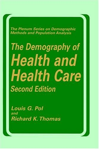 Demography of Health and Health Care  2nd 2001 9780306463372 Front Cover