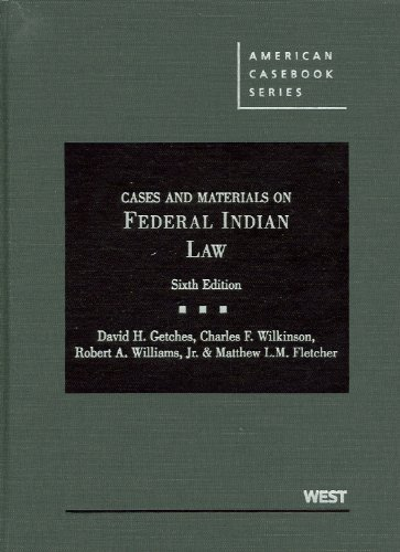 Cases and Materials on Federal Indian Law  6th 2011 (Revised) edition cover