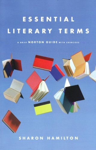 Essential Literary Terms A Brief Norton Guide with Exercises  2007 edition cover