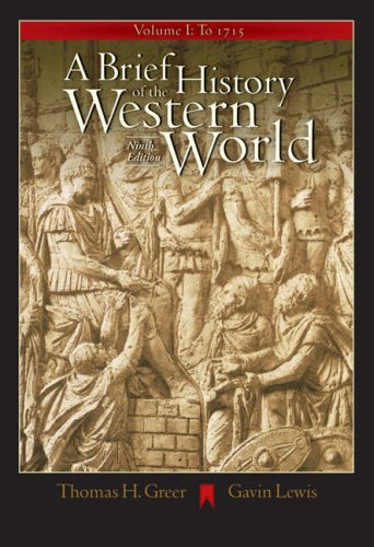 Brief History of the Western World To 1715 9th 2005 9780534642372 Front Cover