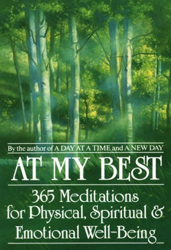 At My Best 365 Meditations for the Physical, Spiritual, and Emotional Well-Being N/A 9780553353372 Front Cover