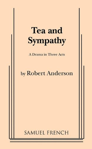Tea and Sympathy:  1955 9780573616372 Front Cover