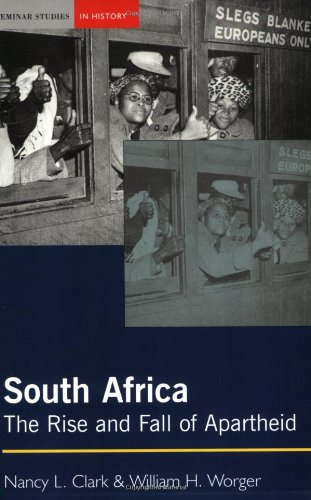 South Africa The Rise and Fall of Apartheid  2004 9780582414372 Front Cover
