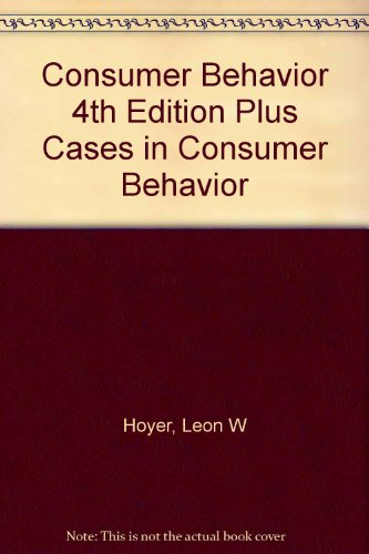 Consumer Behavior 4th Edition Plus Cases in Consumer Behavior 4th 2007 9780618805372 Front Cover