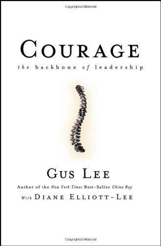 Courage The Backbone of Leadership  2006 edition cover
