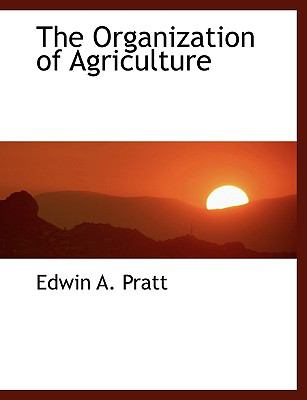 Organization of Agriculture N/A 9781116791372 Front Cover