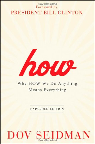 How Why How We Do Anything Means Everything  2011 (Revised) edition cover