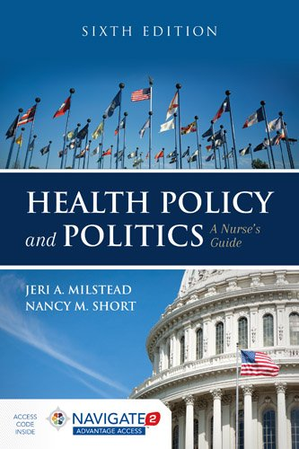 Health Policy and Politics: a Nurse's Guide  6th 2019 (Revised) 9781284126372 Front Cover