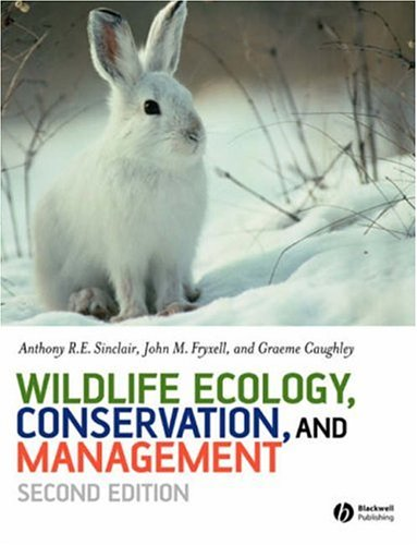 Wildlife Ecology, Conservation, and Management  2nd 2006 (Revised) edition cover