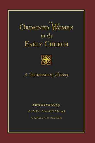 Ordained Women in the Early Church A Documentary History  2005 edition cover