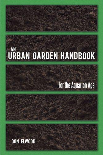 An Urban Garden Handbook: For the Aquarian Age  2012 edition cover