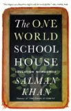 One World Schoolhouse Education Reimagined N/A edition cover