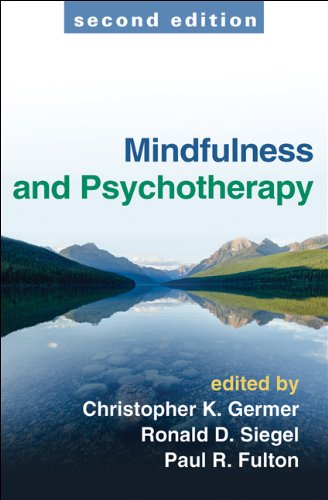 Mindfulness and Psychotherapy, Second Edition  2nd 2013 (Revised) edition cover