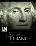 School Finance A California Perspective 9th 2012 (Revised) edition cover