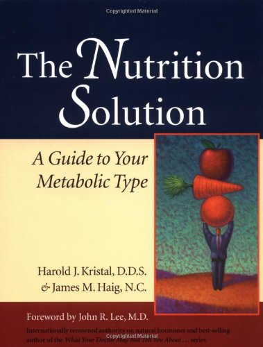 Nutrition Solution A Guide to Your Metabolic Type  2002 9781556434372 Front Cover
