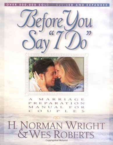 """Before You Say """"I Do"""" A Marriage Preparation Manual for Couples 2nd 1997 (Revised) edition cover"""