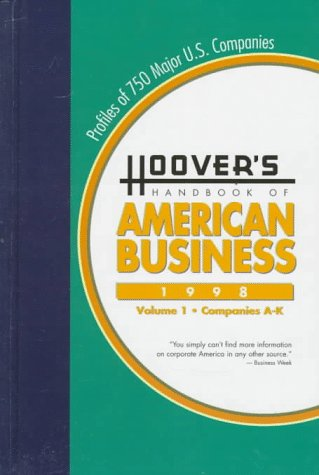 Hoover's Handbook of American Business, 1998 Profiles of Major U. S. Companies 8th 9781573110372 Front Cover