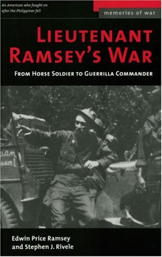 Lieutenant Ramsey's War From Horse Soldier to Guerilla Commander  2004 edition cover