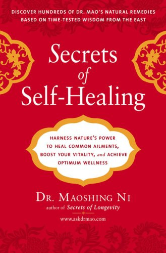 Secrets of Self-Healing Harness Nature's Power to Heal Common Ailments, Boost Your Vitality, and Achieve Optimum Wellness N/A edition cover