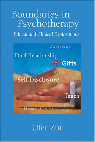 Boundaries in Psychotherapy Ethical and Clinical Explorations  2007 edition cover