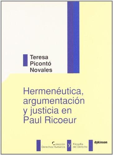Hermeneutica, argumentacion y justicia en Paul Ricoeur/ Hermeneutics, argumentation and justice in Paul Ricoeur:  2006 edition cover