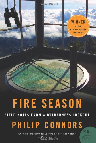 Fire Season Field Notes from a Wilderness Lookout N/A edition cover