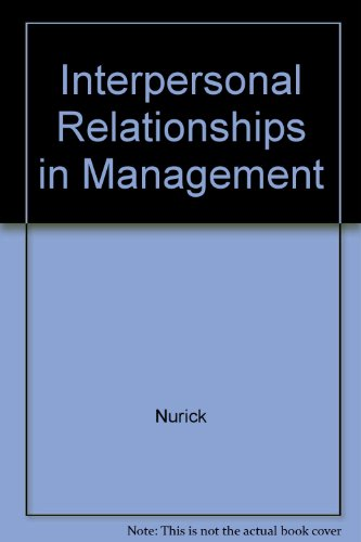 Interpersonal Relationships in Management 2nd 1998 edition cover