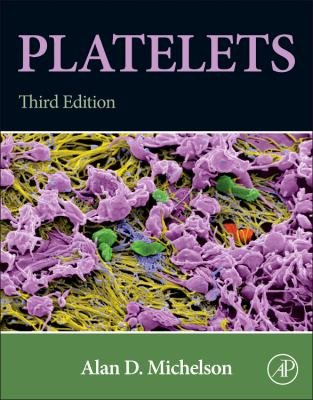 Platelets  3rd 2013 9780123878373 Front Cover