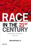 Race in the 21st Century Ethnographic Approaches 2nd 2015 edition cover