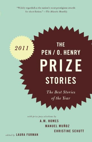 PEN/O. Henry Prize Stories 2011 The Best Stories of the Year N/A edition cover
