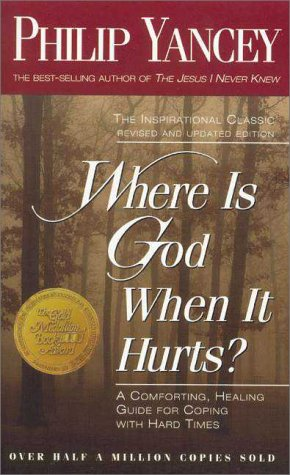 Where Is God When It Hurts?   1997 (Revised) edition cover