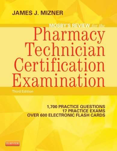 Mosby's Review for the Pharmacy Technician Certification Examination  3rd 2014 9780323113373 Front Cover