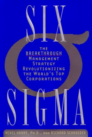 Six Sigma The Breakthrough Management Strategy Revolutionizing the World's Top Corporations  2000 (Reprint) 9780385494373 Front Cover