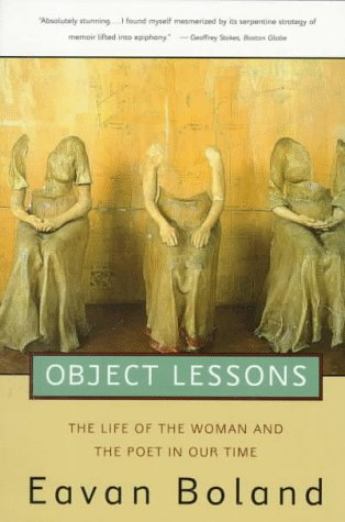 Object Lessons The Life of the Woman and the Poet in Our Time N/A edition cover