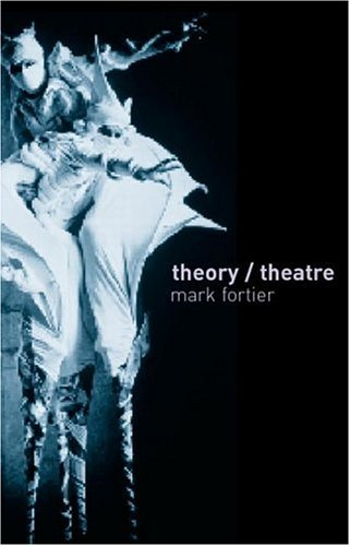 Theory/Theatre An Introduction 2nd 2002 (Revised) 9780415254373 Front Cover