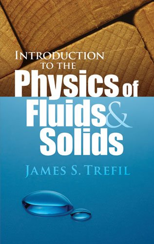 Introduction to the Physics of Fluids and Solids   2010 edition cover