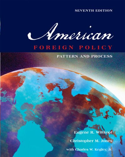 American Foreign Policy Pattern and Process 7th 2008 (Revised) 9780534603373 Front Cover